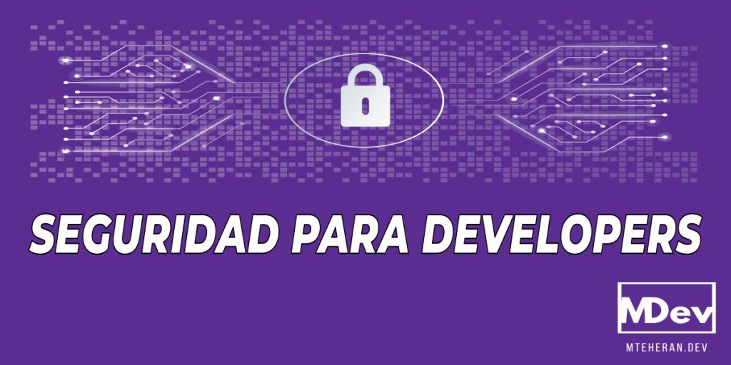 Seguridad para developers